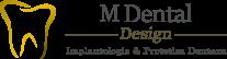 M Dental Design